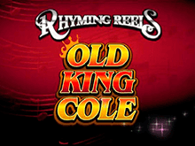 Rhyming Reels - Old King Cole Слот